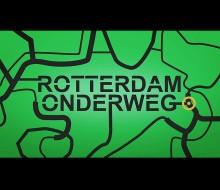 Rotterdam Onderweg